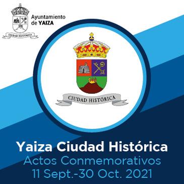 AYUNTAMIENTO DE YAIZA Yaiza Ciudad Histórica
